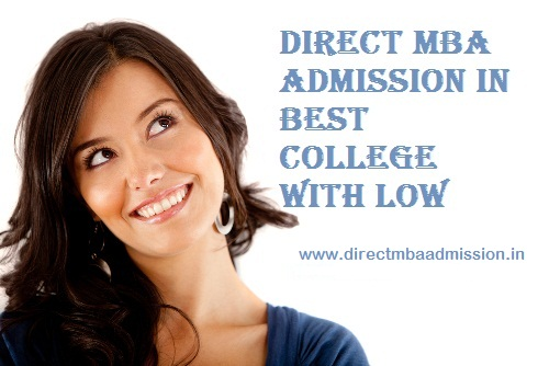 Direct MBA Admission in best college with low fees