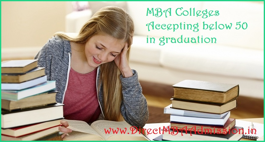 MBA Colleges Accepting below 50 in graduation